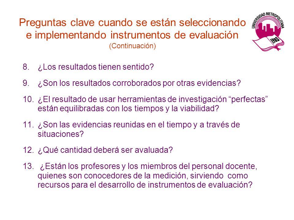Preguntas clave cuando se están seleccionando e implementando instrumentos de evaluación (Continuación)