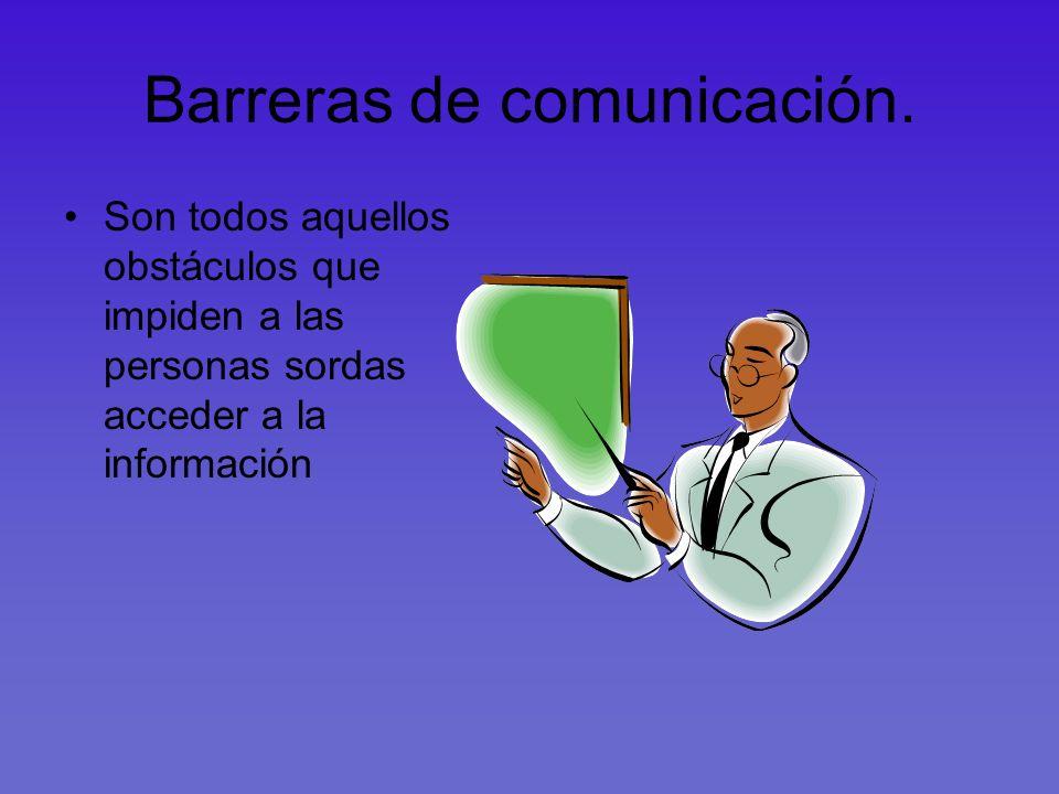 Barreras de comunicación.