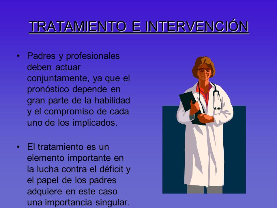 TRATAMIENTO E INTERVENCIÓN
