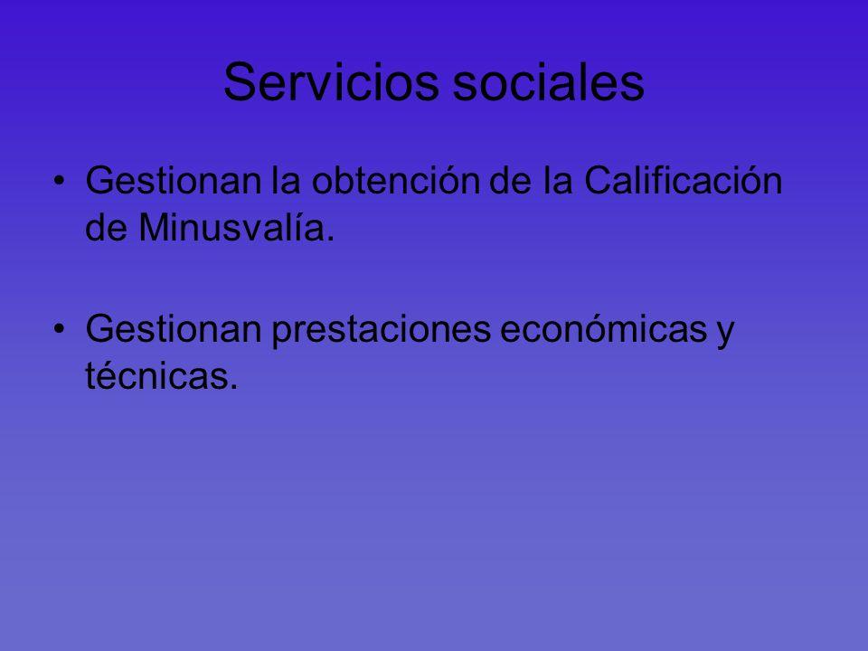 Servicios socialesGestionan la obtención de la Calificación de Minusvalía.