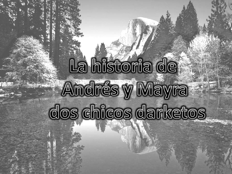 La historia de Andrés y Mayra dos chicos darketos