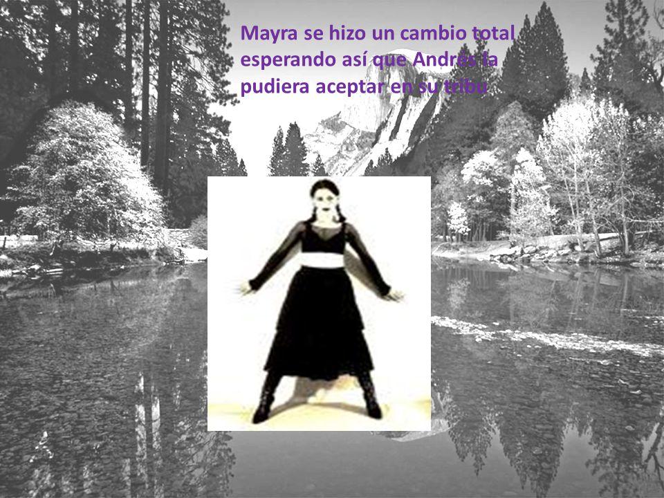 Mayra se hizo un cambio total esperando así que Andrés la pudiera aceptar en su tribu