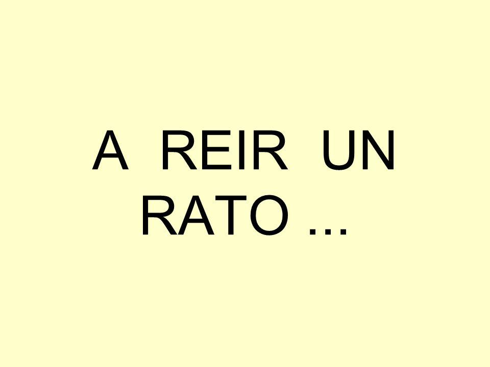 A REIR UN RATO ...