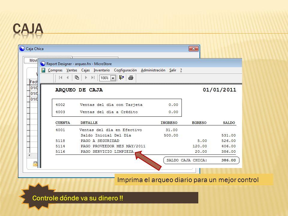 caja Registre los gastos del día para tener un control de los egresos.