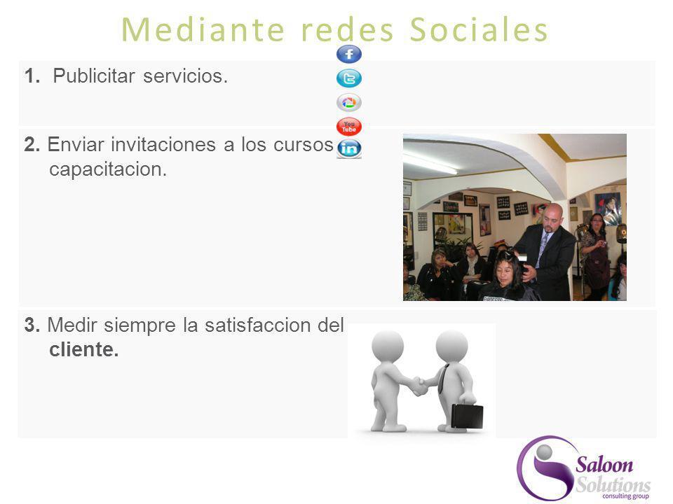 Mediante redes Sociales