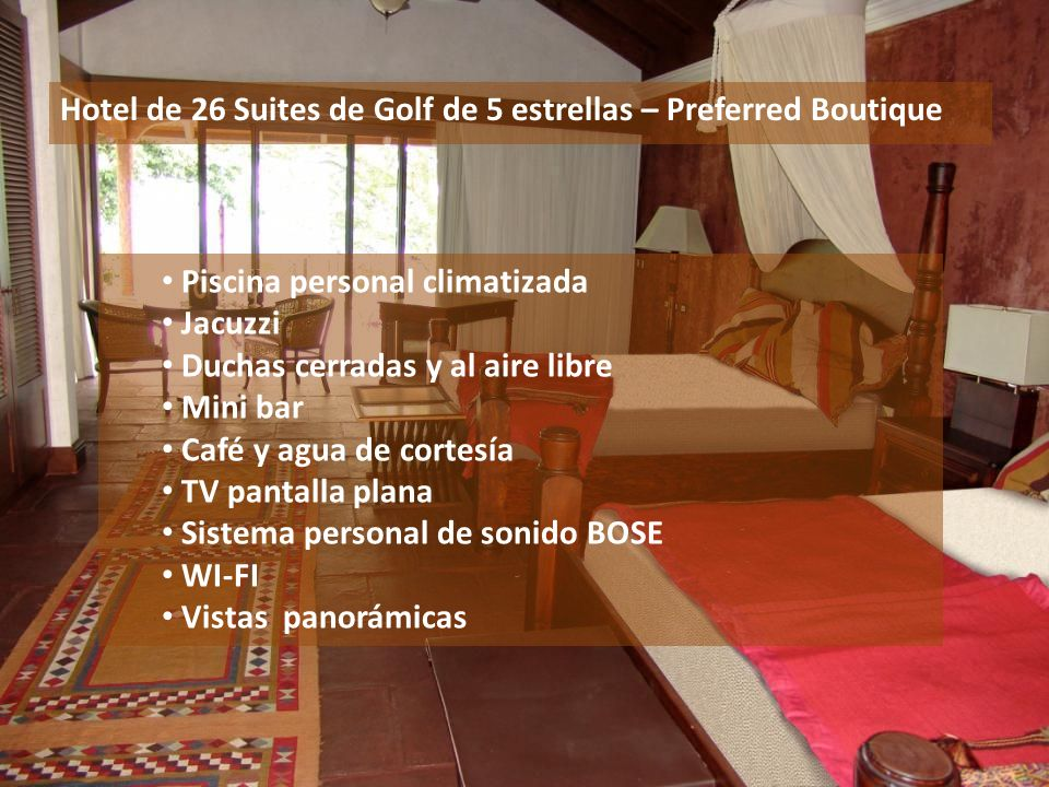 Hotel de 26 Suites de Golf de 5 estrellas – Preferred Boutique