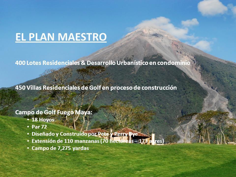 EL PLAN MAESTRO400 Lotes Residenciales & Desarrollo Urbanístico en condominio. 450 Villas Residenciales de Golf en proceso de construcción.
