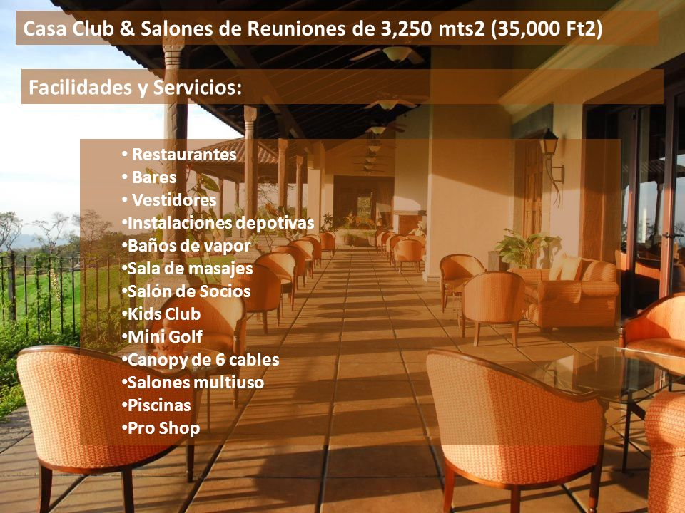 Casa Club & Salones de Reuniones de 3,250 mts2 (35,000 Ft2)