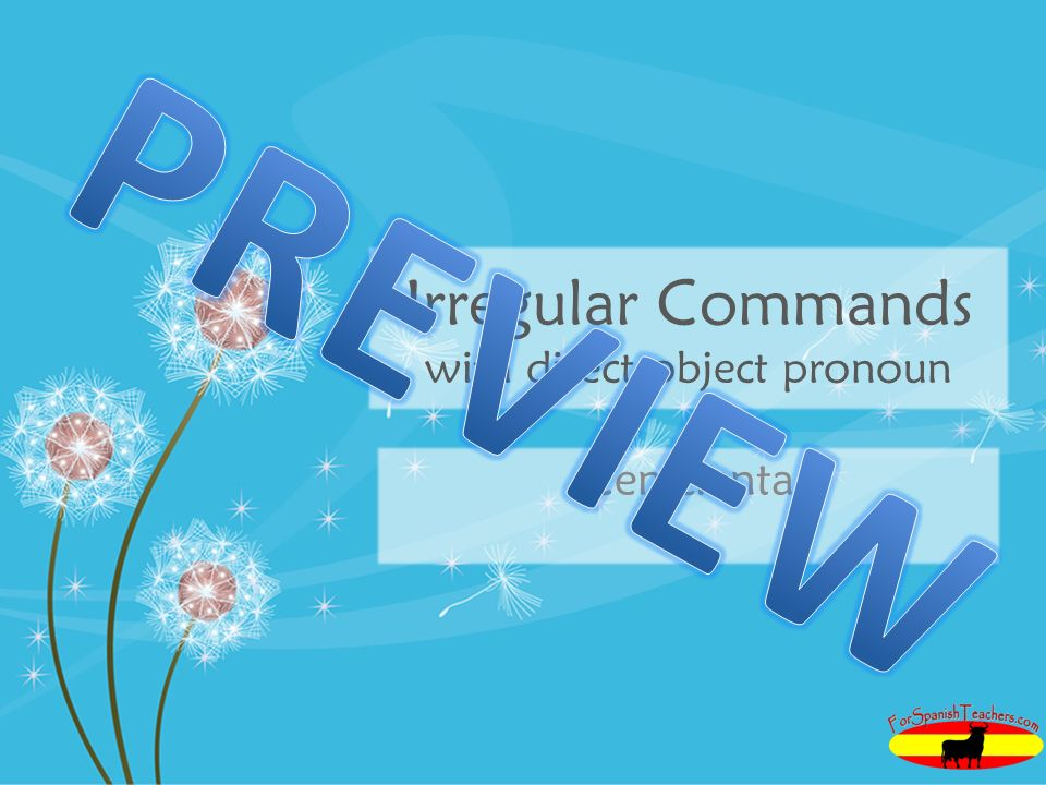Irregular Commands with direct object pronoun