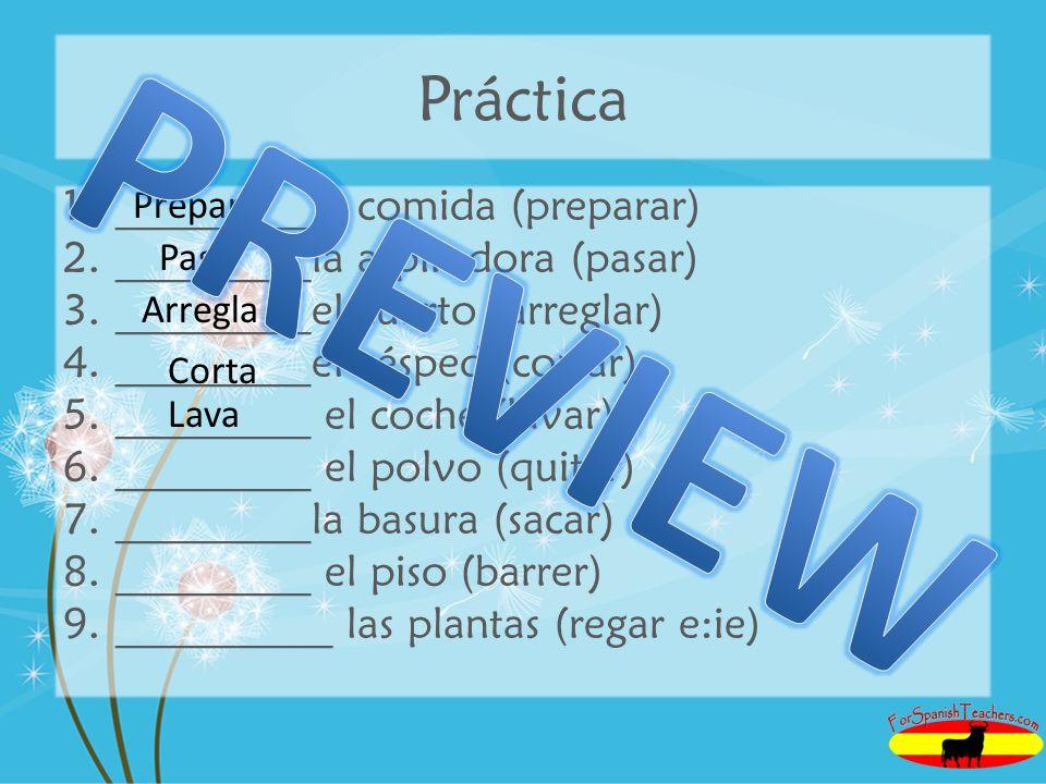 PREVIEW Práctica _________la comida (preparar)