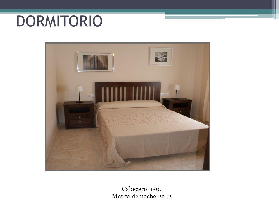DORMITORIO Cabecero 150. Mesita de noche 2c.,2