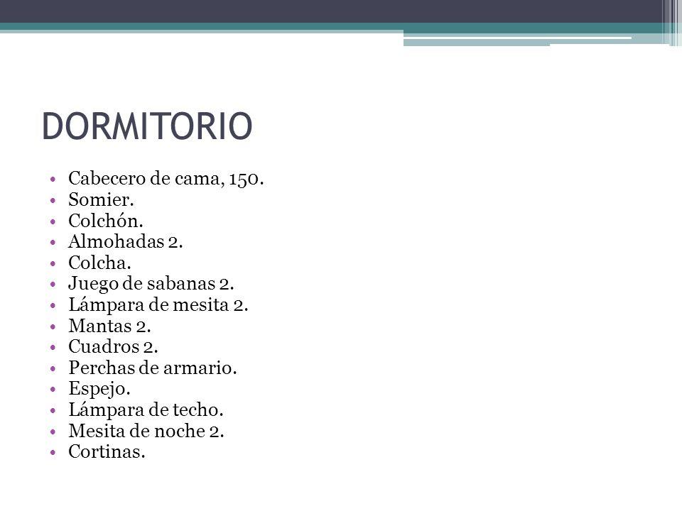 DORMITORIO Cabecero de cama, 150. Somier. Colchón. Almohadas 2.