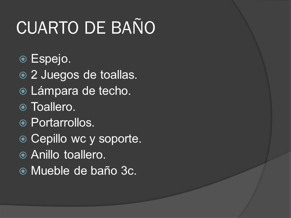CUARTO DE BAÑO Espejo. 2 Juegos de toallas. Lámpara de techo.