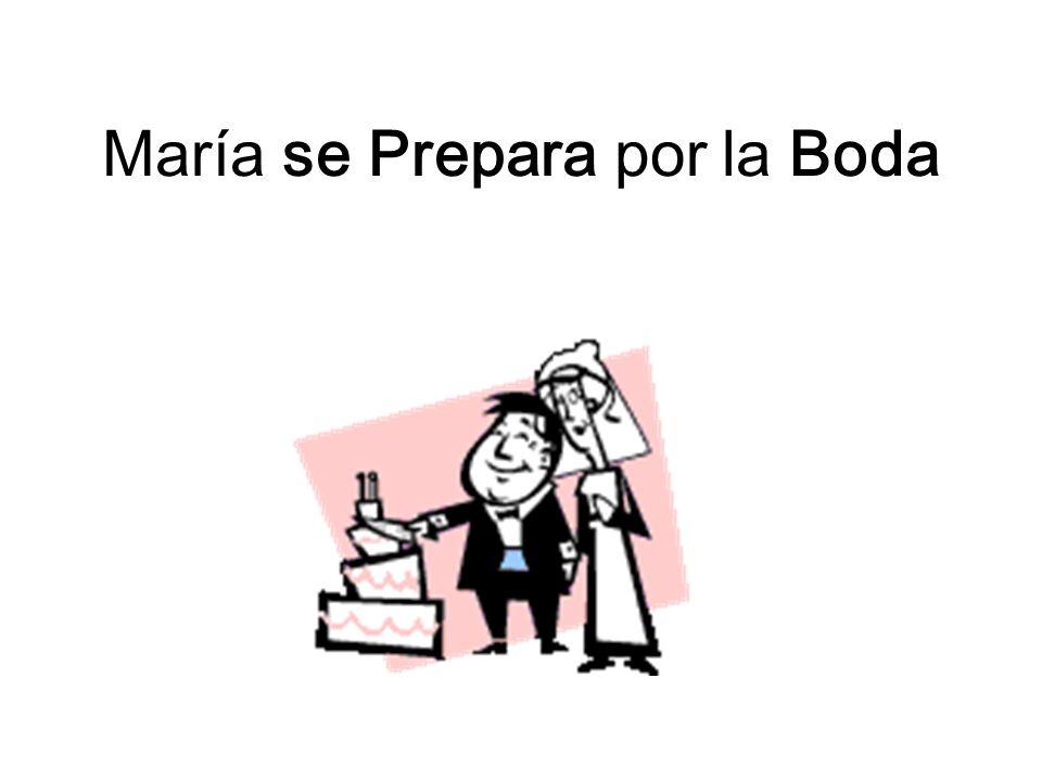 María se Prepara por la Boda