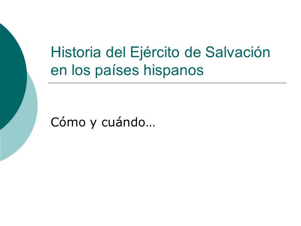 Historia del Ejército de Salvación en los países hispanos