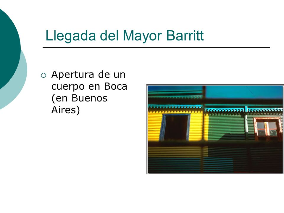 Llegada del Mayor Barritt