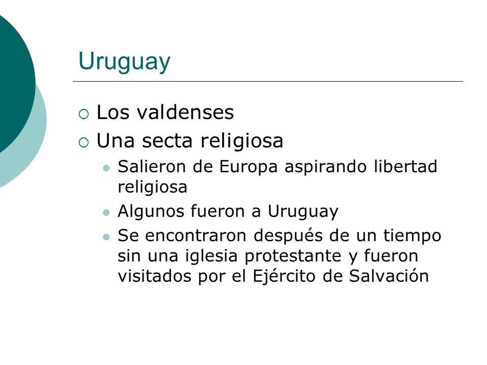 Uruguay Los valdenses Una secta religiosa