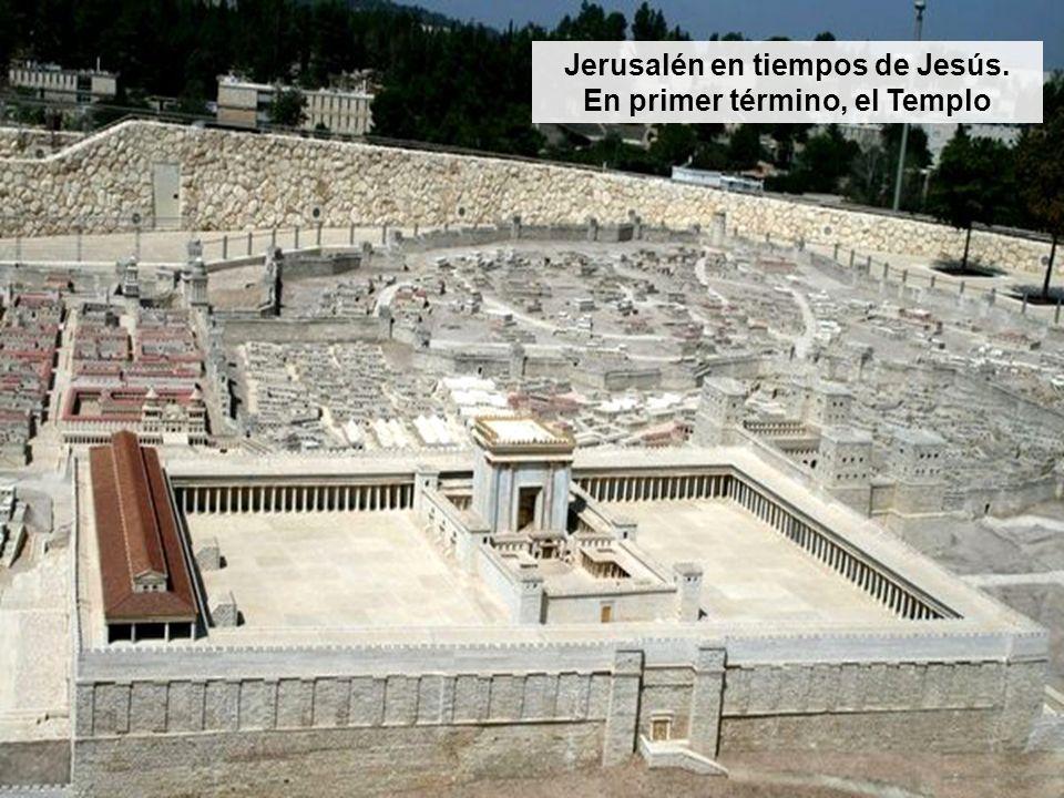 Jerusalén en tiempos de Jesús. En primer término, el Templo