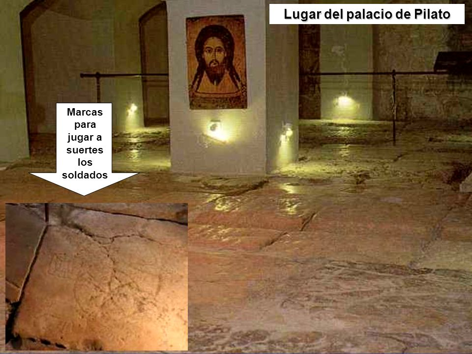 Lugar del palacio de Pilato jugar a suertes los soldados