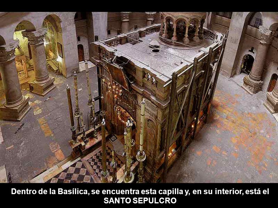 Dentro de la Basílica, se encuentra esta capilla y, en su interior, está el SANTO SEPULCRO