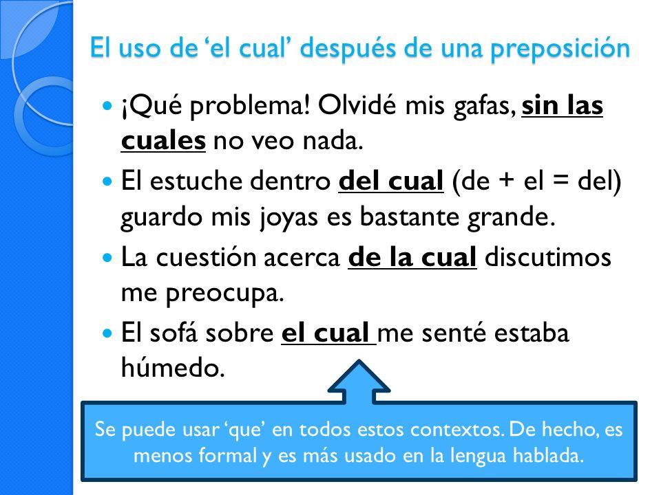 El uso de 'el cual' después de una preposición