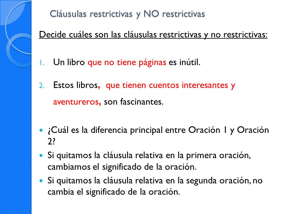 Cláusulas restrictivas y NO restrictivas