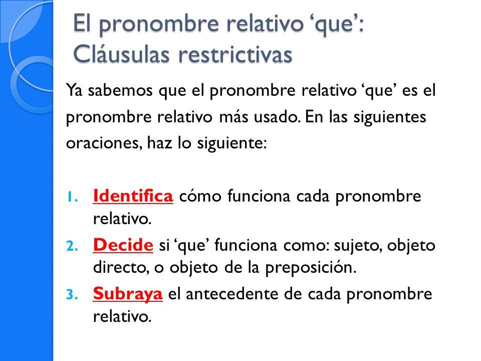 El pronombre relativo 'que': Cláusulas restrictivas