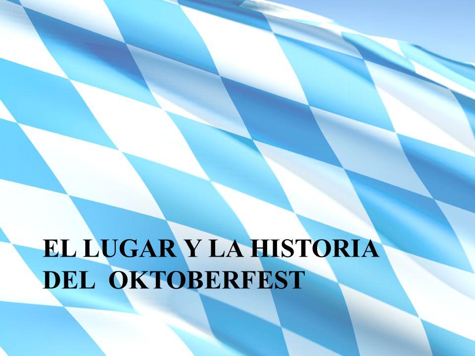 El lugar y la historia Del Oktoberfest
