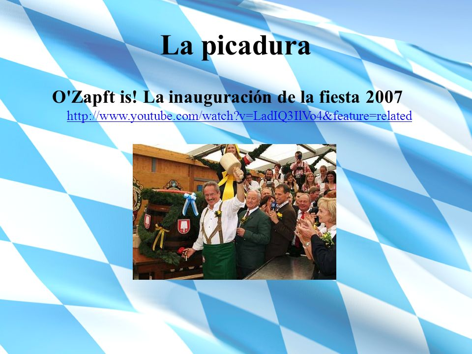 La picadura O Zapft is.