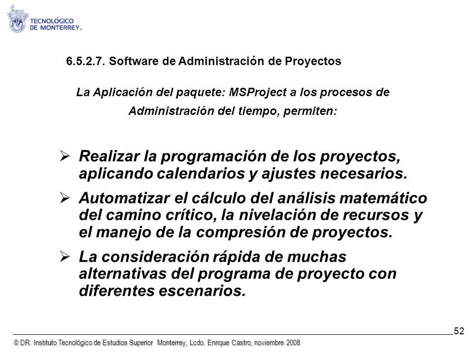 6.5.2.7. Software de Administración de Proyectos
