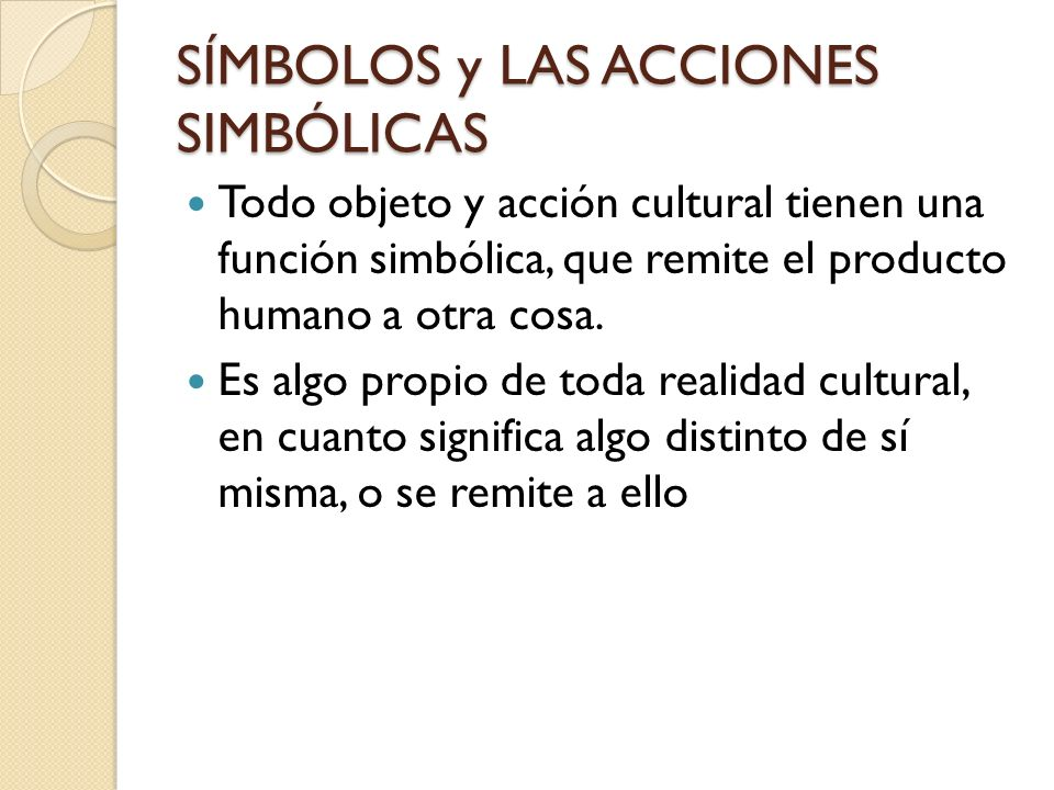 SÍMBOLOS y LAS ACCIONES SIMBÓLICAS