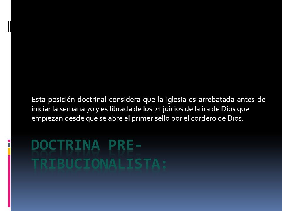 DOCTRINA PRE-TRIBUCIONALISTA: