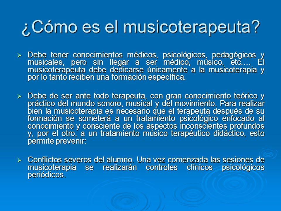 ¿Cómo es el musicoterapeuta