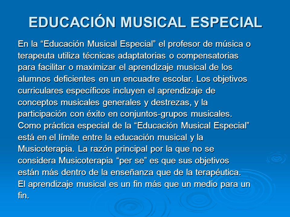 EDUCACIÓN MUSICAL ESPECIAL