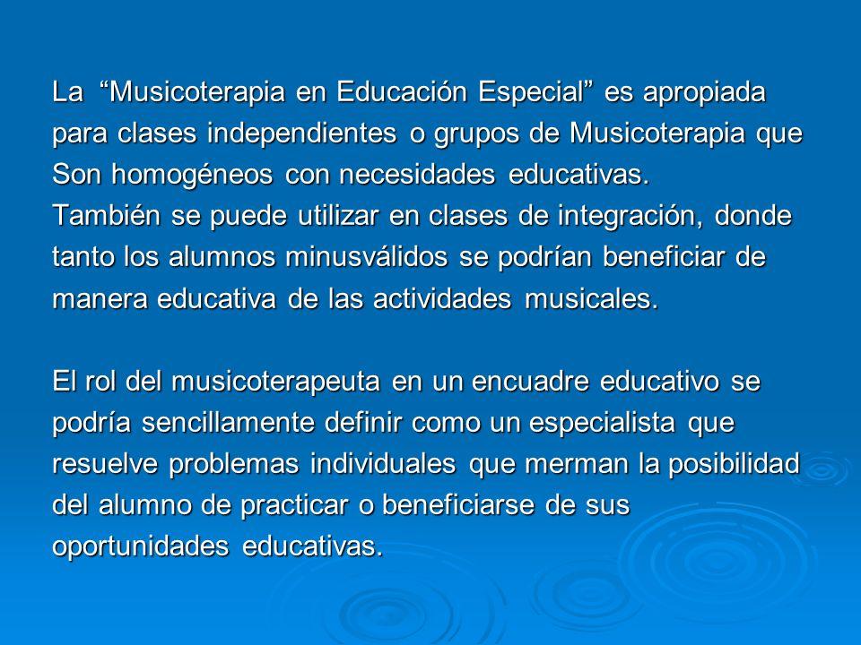 La Musicoterapia en Educación Especial es apropiada