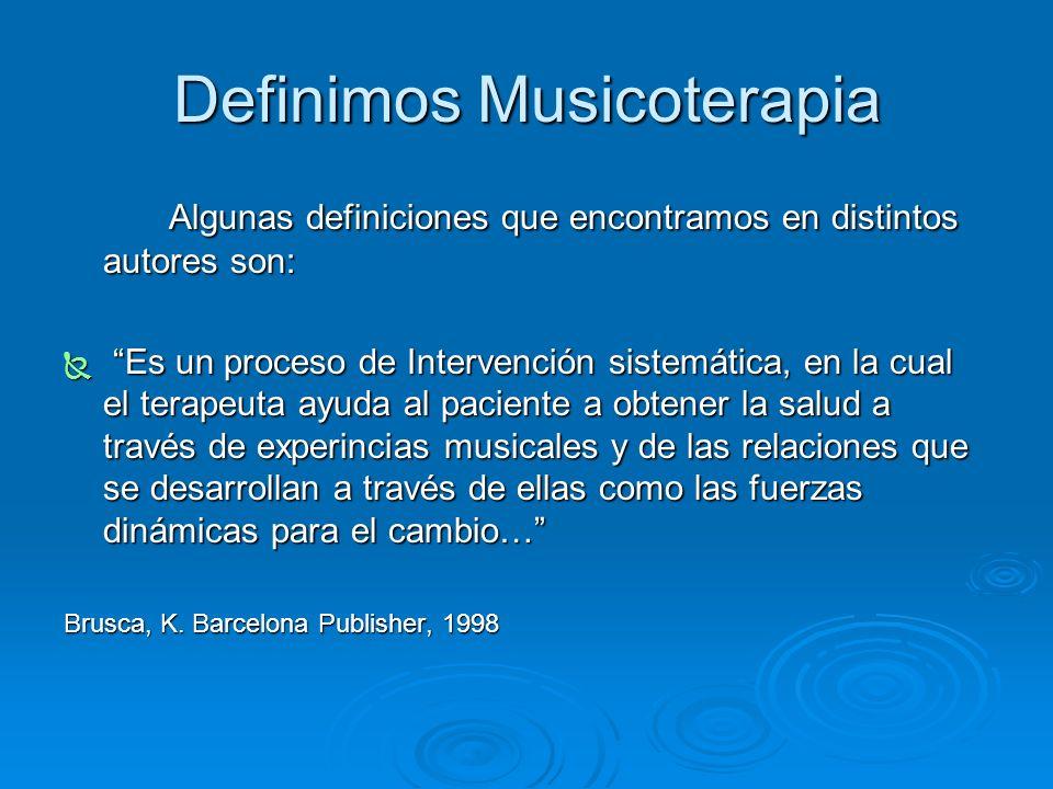 Definimos Musicoterapia