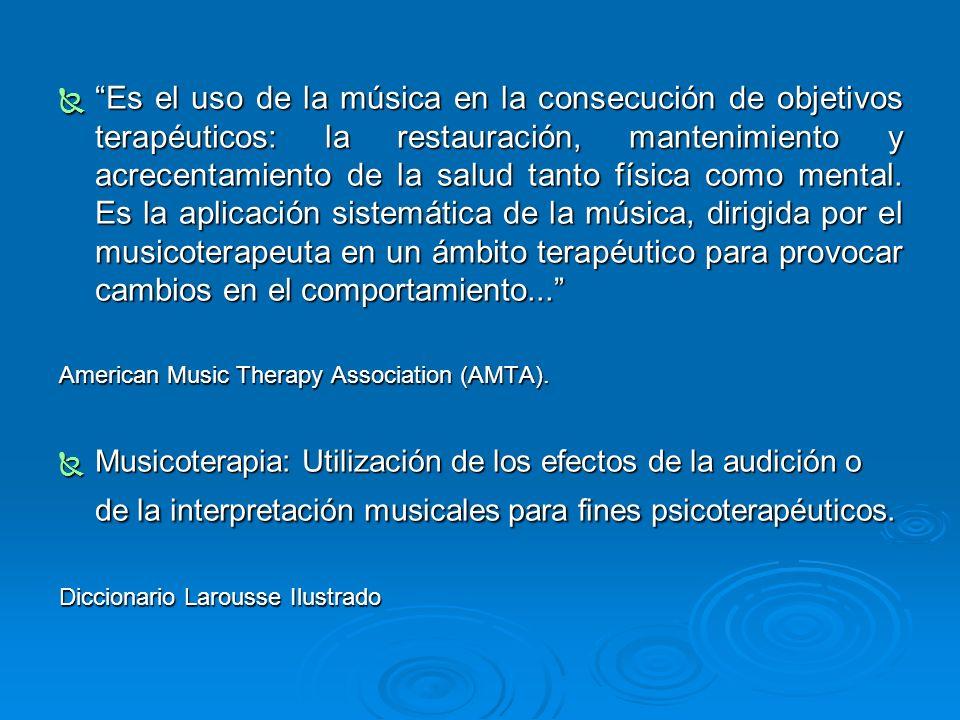 Es el uso de la música en la consecución de objetivos terapéuticos: la restauración, mantenimiento y acrecentamiento de la salud tanto física como mental. Es la aplicación sistemática de la música, dirigida por el musicoterapeuta en un ámbito terapéutico para provocar cambios en el comportamiento...