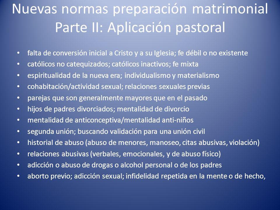 Nuevas normas preparación matrimonial Parte II: Aplicación pastoral