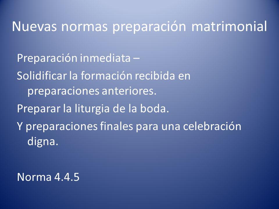 Nuevas normas preparación matrimonial