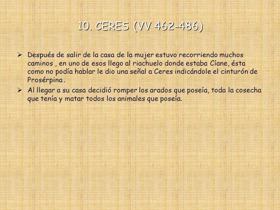 10. CERES (VV 462-486)