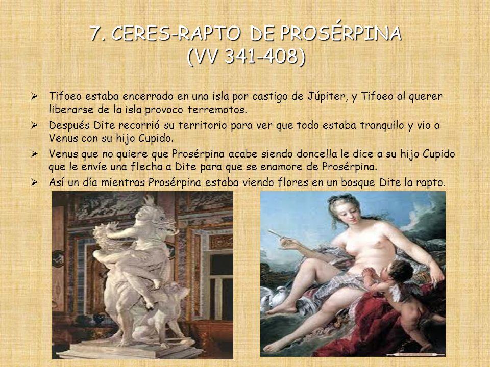 7. CERES-RAPTO DE PROSÉRPINA (VV 341-408)