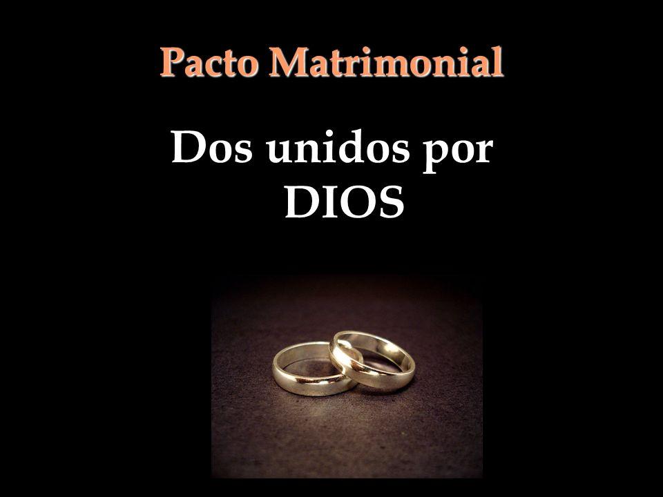 Pacto Matrimonial Dos unidos por DIOS