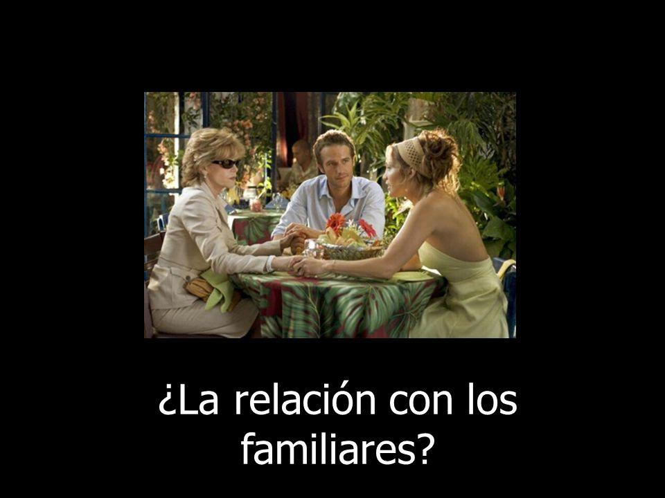 ¿La relación con los familiares