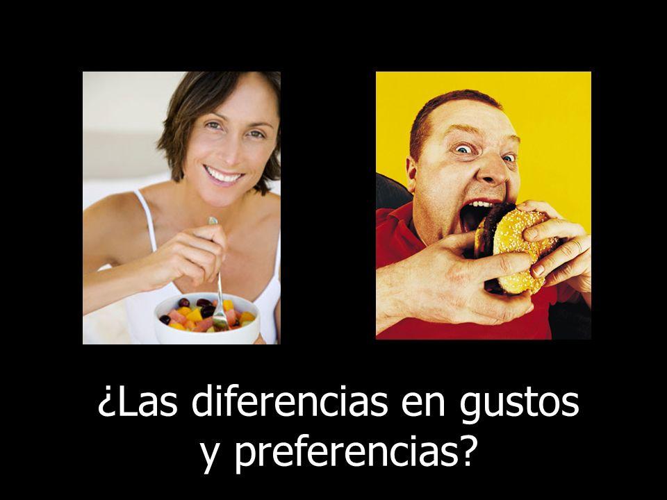 ¿Las diferencias en gustos y preferencias