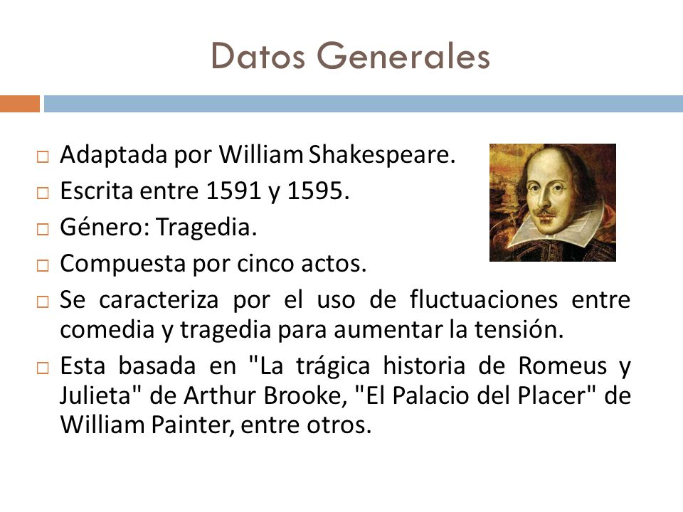 Datos Generales Adaptada por William Shakespeare.