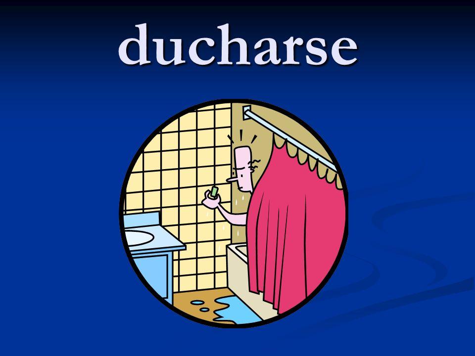 ducharse