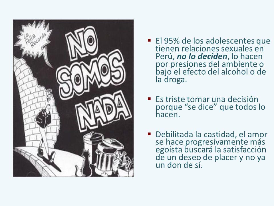 El 95% de los adolescentes que tienen relaciones sexuales en Perú, no lo deciden, lo hacen por presiones del ambiente o bajo el efecto del alcohol o de la droga.