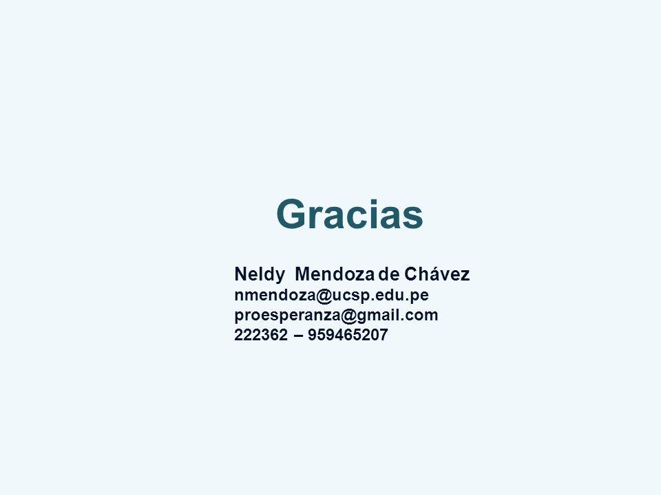 Gracias Neldy Mendoza de Chávez nmendoza@ucsp.edu.pe
