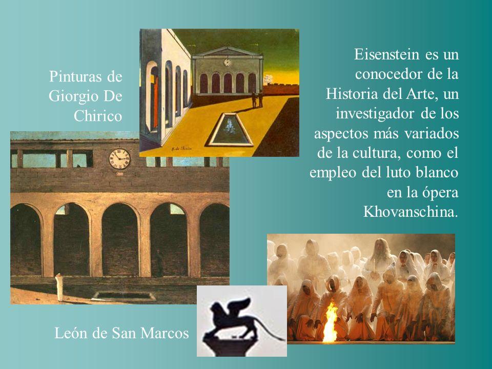 Eisenstein es un conocedor de la Historia del Arte, un investigador de los aspectos más variados de la cultura, como el empleo del luto blanco en la ópera Khovanschina.