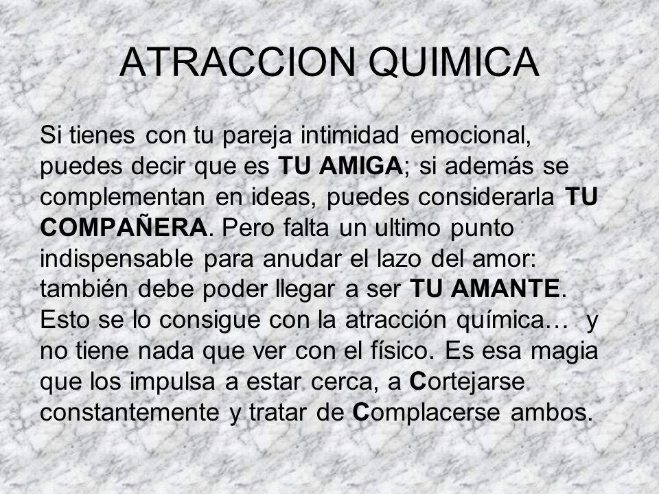 ATRACCION QUIMICA